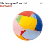 Nils Landgren  Funk Unit TEAMWORK CD - ACT 9552-2